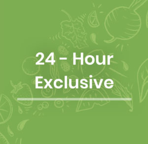 24-Hour Exclusive